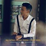 Tải bài hát Nụ Hồng Mong Manh (Tam Kê Remix) Cover Mp3