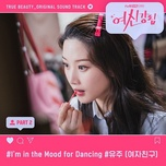 Tải bài hát I'm In The Mood For Dancing (True Beauty Ost) Mp3