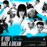 Tải bài hát If U Have A Dream Mp3