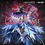 Tải bài hát Last Of Me (Arknights Soundtrack) Mp3