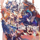 Tải bài hát Come To Light (Arknights Soundtrack) Mp3