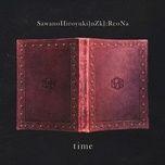 Tải bài hát Time (Nanatsu No Taizai: Fundo No Shinpan Ending) Mp3