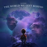 Tải bài hát The World We Left Behind Mp3