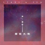 Tải bài hát Sao Trời Biển Rộng /  星辰大海 Mp3