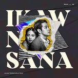 Ikaw Na Sana