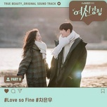 Tải bài hát Love So Fine (True Beauty Ost) Mp3