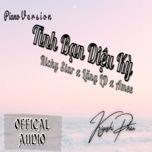 Tải bài hát Tình Bạn Diệu Kỳ (Piano Cover) Mp3