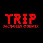 Tải bài hát Trip Remix Mp3