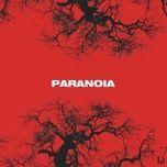 Tải bài hát Paranoia Mp3