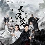 Tải bài hát Thiên Nhai Khách / 天涯客 (Sơn Hà Lệnh Ost) Beat Mp3