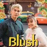 Tải bài hát Blush Mp3