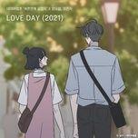 Tải bài hát Love Day 2021 Mp3