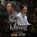 Tải bài hát Sao Cha Không (Bố Già OST) Mp3