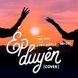 Tải bài hát Ép Duyên Cover Mp3