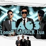 Tải bài hát Lag 3 Beat Mp3