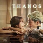 Tải bài hát Thanos Mp3