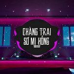 Tải bài hát Chàng Trai Sơ Mi Hồng (Orinn Remix) Mp3