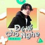 Tải bài hát Để Kể Cho Nghe Episode 4: Khói Mp3