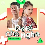 Tải bài hát Để Kể Cho Nghe Episode 9: Pháo X Masew Mp3