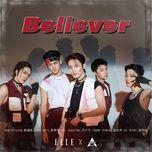 Tải bài hát Believer (Sáng Tạo Doanh 2021) Mp3