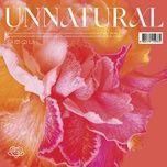 Tải bài hát Unnatural Mp3