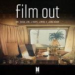 Tải bài hát Film Out Mp3