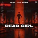 Tải bài hát Dead Girl! Mp3