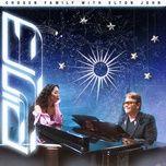 Tải bài hát Chosen Family (With Elton John) Mp3