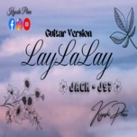 LayLaLay (Guitar Cover)