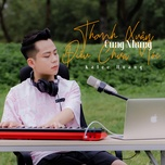 Tải bài hát Thanh Xuân Cùng Những Điều Chưa Nói Mp3