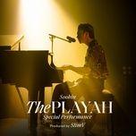 Tải bài hát The Playah (Special Performance) Mp3
