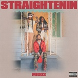 Tải bài hát Straightenin Mp3