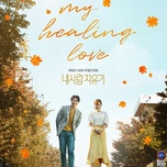 Tải bài hát What I Only Want To Say To You (My Healing Love OST) Mp3
