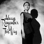 Tải bài hát Always Remember Us This Way Cover Mp3