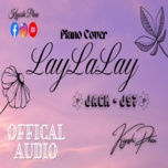 LayLaLay (Piano Cover)