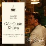 Tải bài hát Góc Quán Khuya Mp3