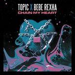 Tải bài hát Change My Heart Mp3