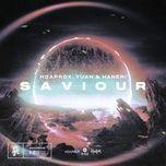 Tải bài hát Saviour  Mp3