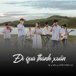 Tải bài hát Đi Qua Thanh Xuân Mp3