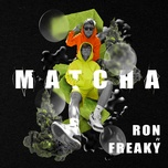Tải bài hát Matcha Mp3