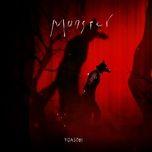 Tải bài hát Monster (English Version) Mp3