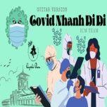 Tải bài hát Covid Nhanh Đi Đi (Guitar Cover) Mp3