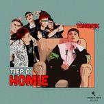 Tiep Di Homie