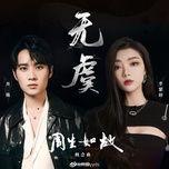 Tải bài hát Vô Ngu / 无虞 (Châu Sinh Như Cố Ost) Mp3