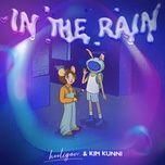 Tải bài hát In The Rain Mp3