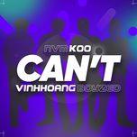 Tải bài hát Can't Mp3