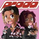 Tải bài hát Prada Mp3
