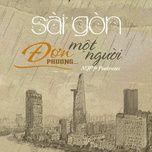 Tải bài hát Sài Gòn Đơn Phương Một Người Mp3