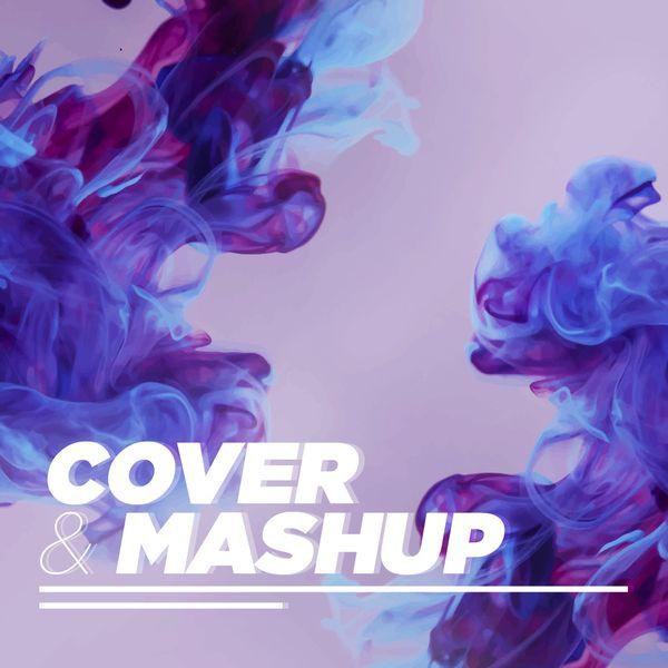 Nhạc Cover - Mashup