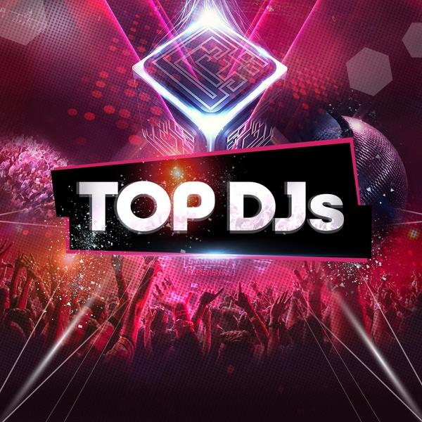 Những bản hit của các DJ hàng đầu thế giới